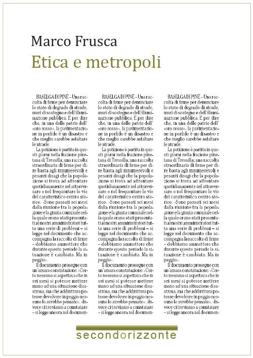 La forma e il volto della città / Etica e metropoli