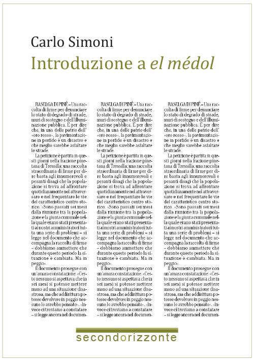 La storia, le storie / Introduzione a 'el médol'